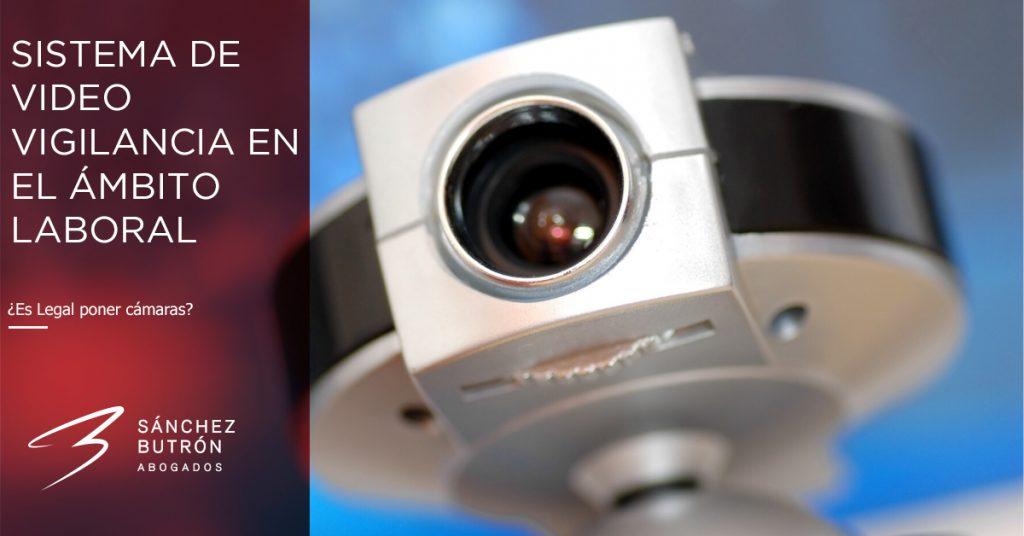 ¿Puedo instalar un sistema de video vigilancia para controlar a los trabajadores?